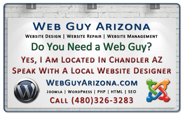 Yes, I Am Located In Chandler AZ - Speak With A Local Website Designer